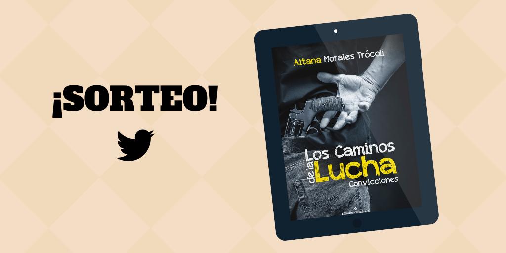 """Sorteo Twitter """"Los caminos de lalucha"""""""